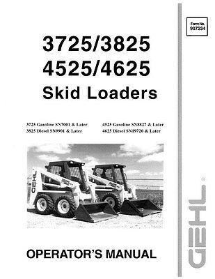 Gehl 3725 3825 4525 4625 Skid Loaders Operators Owners Manual 907234 Bound Book