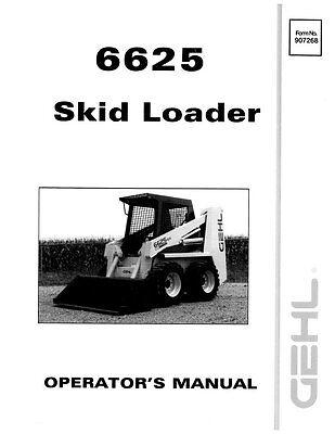 New Gehl 6625 Skid Loader Operators Owners Manual 907268 Free Sh Bound Book