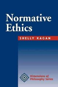 Normative Ethics by Shelly Kagan (Paperback, 1997)