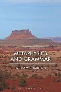 Metaphysics and Grammar, Charlton, William, Very Good Book