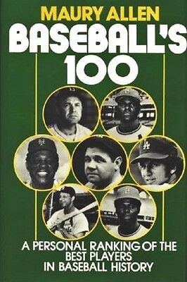 Baseball's 100 - The Best Players in Baseball History - HC w/DJ 1982 - NEAR