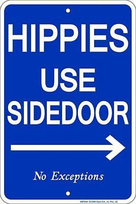 """9.5""""x14"""" HIPPIES USE SIDE DOOR Embossed Tin Metal Sign"""