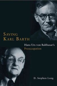 Saving Karl Barth Hans Urs von Balthasar039s Preoccupation by DStephen Long - <span itemprop=availableAtOrFrom>Norwich, United Kingdom</span> - Returns accepted Most purchases from business sellers are protected by the Consumer Contract Regulations 2013 which give you the right to cancel the purchase within 14 days after the day  - Norwich, United Kingdom