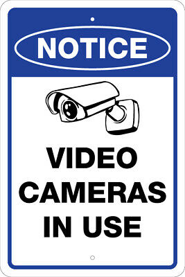 Video Cameras In Use Notice Attention Warning 8x12 Aluminum Signs