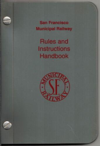 original July 2000 San Francisco Municipal Railway Rule and Instructions Handbook