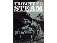 Tribute To Steam. Catalogue of the 1967 Leicester exhibition of Colin Walker photographs.