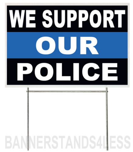 18x12 Inch WE SUPPORT OUR POLICE Yard Sign with Stake - kb1s