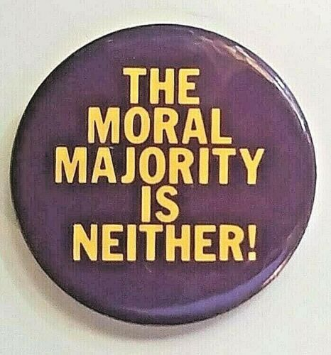 THE MORAL MAJORITY IS NEITHER - 1980 Anti Christian Conservative Jerry Falwell