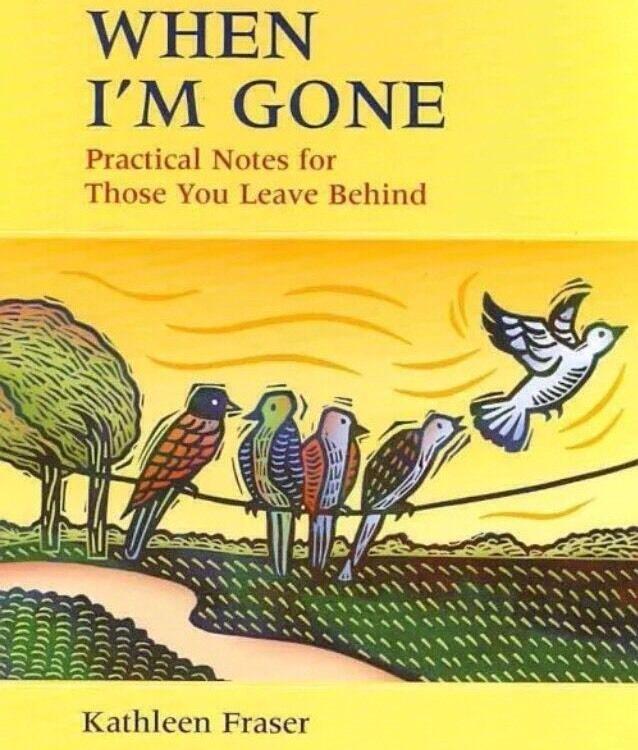 When I'm Gone – Fraser, Kathleen 9781550465143, Spiral Hard Cover Book –NEW Books