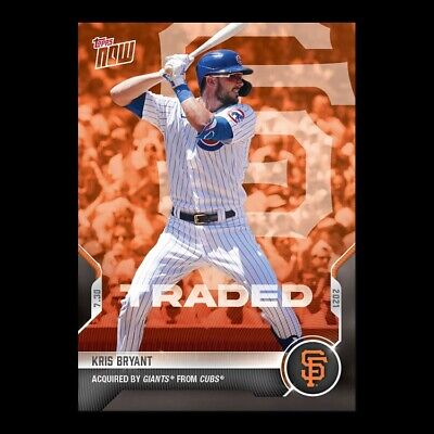 2021 TOPPS NOW® # 582 KRIS BRYANT Chicago Cubs Traded to San Francisco Giants