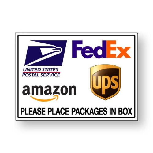 Package Delivery Place Packages In Box Sign METAL usps fedex ups amazon MS026