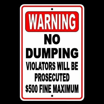 Warning No Dumping Violators Will Be Prosecuted 500 Fine Sign Metal Snd002