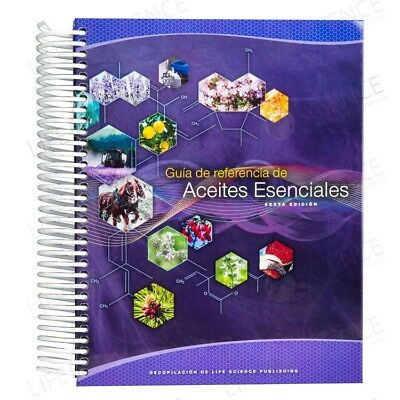 Spanish Essential Oils Desk Reference 6th Edition