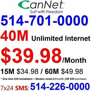 LOWEST price - Unlimited 40M internet plan $40/month ,or 60M for $50/month, No contract, $30 install, Call 514-701-0000