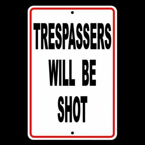 Trespassers Will Be Shot metal warning security safety cctv surveillance SSG005