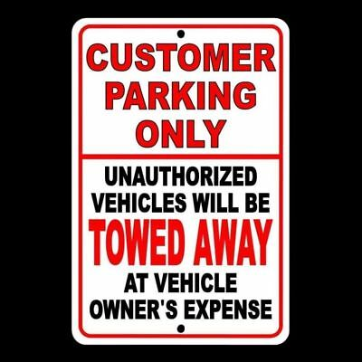 Customer Parking Only Unauthorized Vehicles Will Be Towed Sign Warning No Scp003