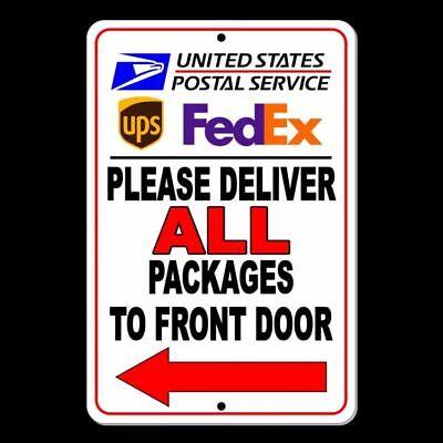 Please Deliver All Packages To Front Door Arrow Left Sign METAL usps ups