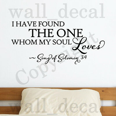 I Have Found The One Whom My Soul Loves Wall Decal Vinyl Sticker Quote Solomon