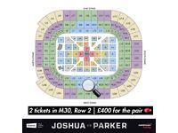 x2 Anthony Joshua v Joseph Parker Tickets