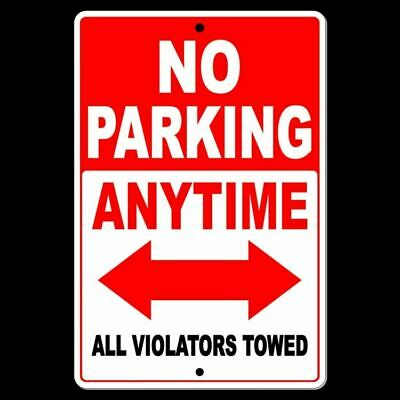 No Parking Anytime All Violators Towed Double Red Arrow Sign Metal Street Snp037