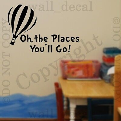 Dr Seuss Oh The Places You'll Go Wall Decal Vinyl Sticker Decor Quote Nursery  - Oh The Places You Ll Go Decorations