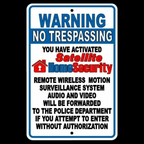 No Trespassing Property Monitored By Wireless Satellite Surveillance Sign S027