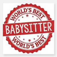 Looking for the BEST Babysitter!