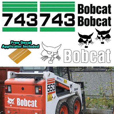 Bobcat 743 Skid Steer Set Vinyl Decal Sticker Sign 7 Pc Set Decal Applicator
