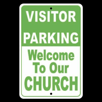 Welcome To Our Church Visitor Parking Sign  Made In The USA Free Shipping - Welcome To Church