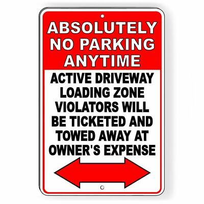 No Parking Anytime Violators Will Be Towed At Owners Expense Sign Metal Snp045