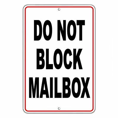 Do Not Block Mailbox Metal Sign No Parking Warning Towed Vehicle Car Sdnb003