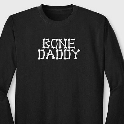 Bone Daddy Funny Halloween Costume T-shirt Easy Party Dads Long Sleeve Tee](Easy Party Costumes)