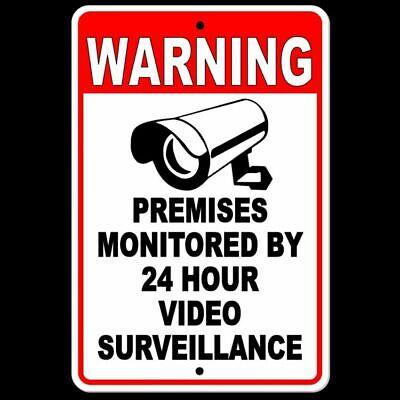 Warning Sign 24 Hour Video Surveillance security METAL CCTV camera best