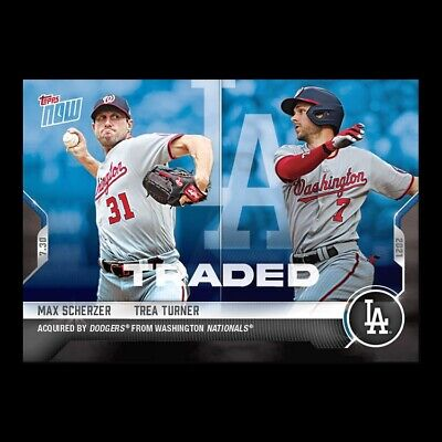 2021 TOPPS NOW® # 578 MAX SCHERZER - TREA TURNER Traded to Los Angeles Dodgers