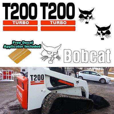 Bobcat T200 Turbo Skid Steer Set Vinyl Decal Sticker 5 Pc Set Decal Applicator