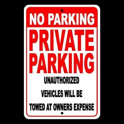 No Parking Private Parking Other Vehicles Towed At Owners Expense Metal Sign 009