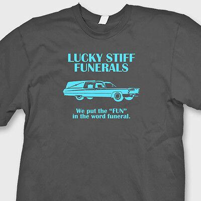 Lucky Stiff Funerals Funny T-shirt Halloween Dead College Humor Tee Shirt (Collegehumor Halloween)