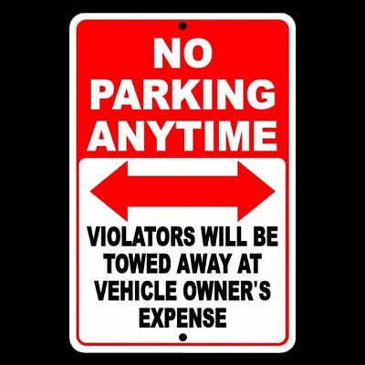 No Parking Anytime Violators Will Be Towed At Owners Expense Sign Metal Snp0010