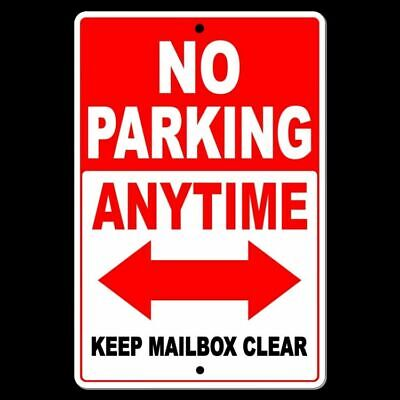 No Parking Anytime Keep Mailbox Clear Double Red Arrow Sign Metal Street Snp033