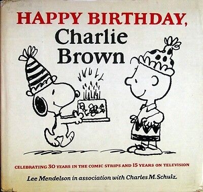 Happy Birthday, Charlie Brown - Charles M. Schulz - HC w/DJ 1st EDITION 1979 ()
