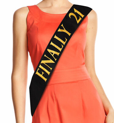Finally 21 Sash - Black Satin 21st Birthday Sash – Finally Legal Drinking Age - 21st Birthday Sash
