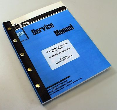 International Td14 Td14a Td15 Crawler Dozer Tractor Service Repair Shop Manual