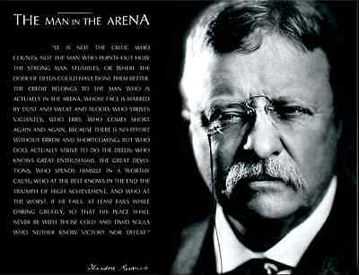 Theodore Teddy Roosevelt The Man In The Arena Quote Photo Picture 8x10