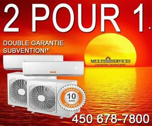 2 POUR 1  Thermopompe, Murale,spécial!, Éligible Subvention! Meilleur Prix Garanti! 514 951-7499  450 678-7800