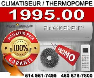 CLIMATISEUR MURALE, THERMOPOMPE MURALE SUPER SPÉCIAL    Membre R.B.Q no:5677-2353-01    514 951-7499   450 678-7800