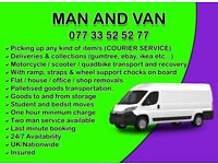 MAN AND VAN / COURIER / MOTORCYCLE TRANSPORT
