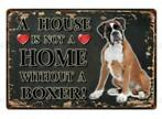 A House is Not a Home without a BOXER NIEUW