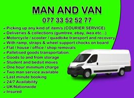 MAN AND VAN / COURIER - AFFORDABLE/RELIABLE/POLITE