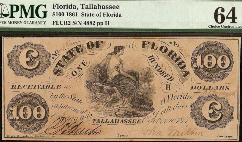 UNC 1861 $100 DOLLAR STATE FLORIDA TALLAHASSEE NOTE CURRENCY PAPER MONEY PMG 64