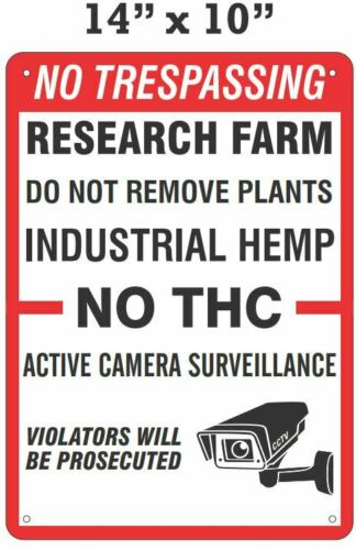 "No Trespassing - Industrial Hemp Sign 14""X10"" Hard Plastic"